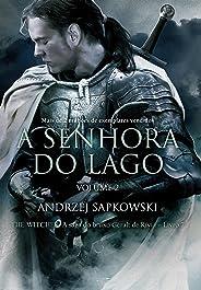 A Senhora do Lago: Volume II (THE WITCHER: A Saga do Bruxo Geralt de Rivia Livro 8)