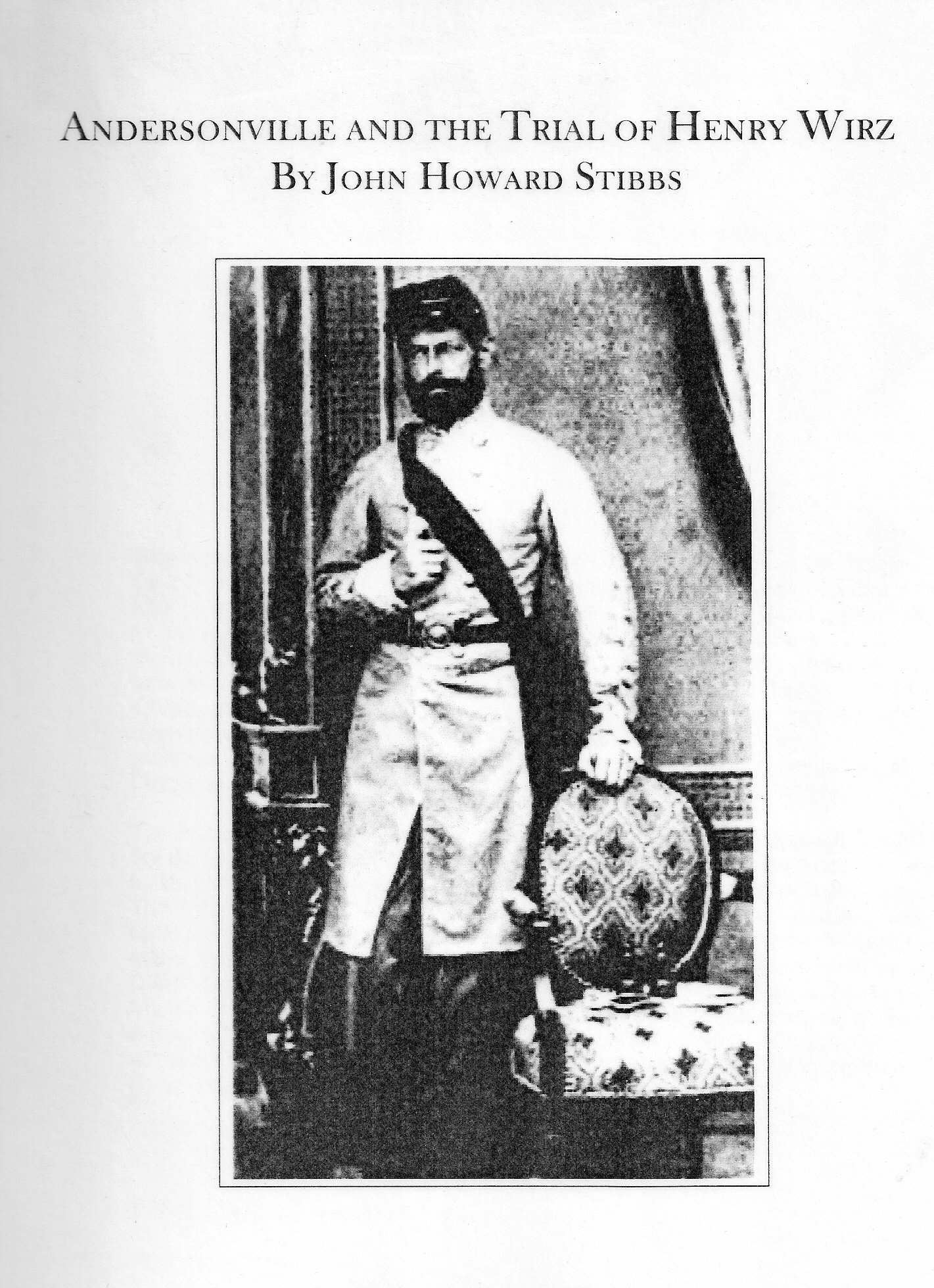 Andersonville and the Trial of Henry Wirz ebook