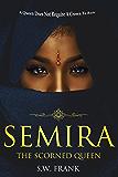 Semira The Scorned Queen