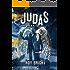 Judas: The Relic (The Iscariot Warrior Series Book 2)