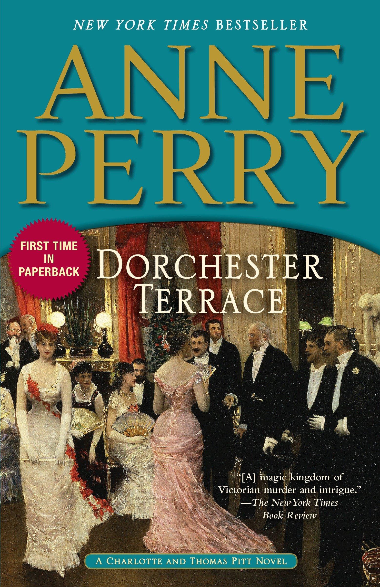 Dorchester Terrace: A Charlotte and Thomas Pitt Novel: Anne