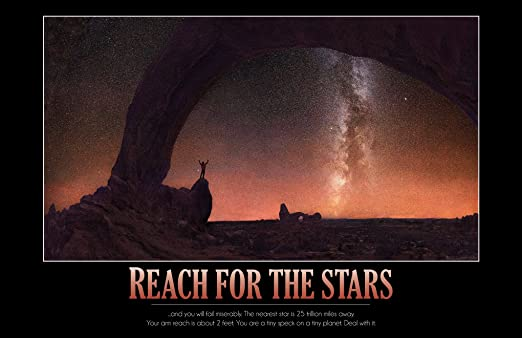Amazon Com Collier Posters Reach For The Stars 11x17 Funny
