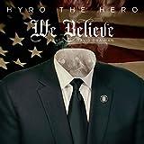 We Believe (feat. David Draiman) [Explicit]