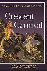 Crescent Carnival (Louisiana Heritage) Paperback