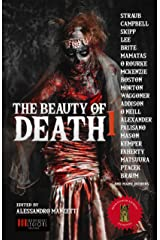 THE BEAUTY OF DEATH - Vol.1: The Gargantuan Book of Horror Tales Kindle Edition