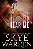 Hear Me: A Dark Romance Novella