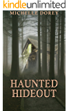 Haunted Hideout: Paranormal Suspense (English Edition)