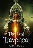 The Lost Travencal (The Legend of the Travencal Book 1)