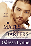 Of Mates and Barters (New Canton Republic Book 4)