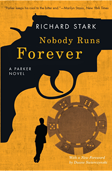 Nobody Runs Forever: A Parker Novel (English Edition) eBook: Stark ...