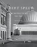 Albert Speer: Architecture 1932-1942