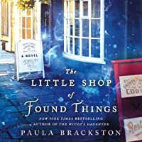 The Little Shop of Found Things: A Novel: Found Things, Book 1