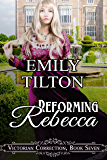 Reforming Rebecca (Victorian Correction Book 7)