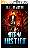 Infernal Justice (Ethan Drake Series Book 1)