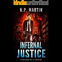 Infernal Justice (Ethan Drake Series Book 1)