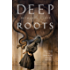 Deep Roots (The Innsmouth Legacy)