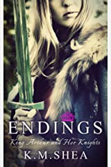 Endings (King Arthur and Her Knights Book 7) Kindle Edition