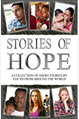 Stories of Hope Kindle Edition