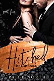 Hitched To The Boss (Part Five)