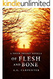Of Flesh and Bone: A Touch Trilogy Novella