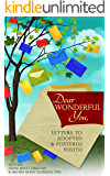Dear Wonderful You, Letters to Adopted & Fostered Youth (The AN-YA Project)