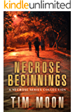 Necrose Beginnings: A Necrose Series Collection of Books One and Two (English Edition)