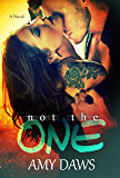 Not The One (London Lovers Series Book 4)