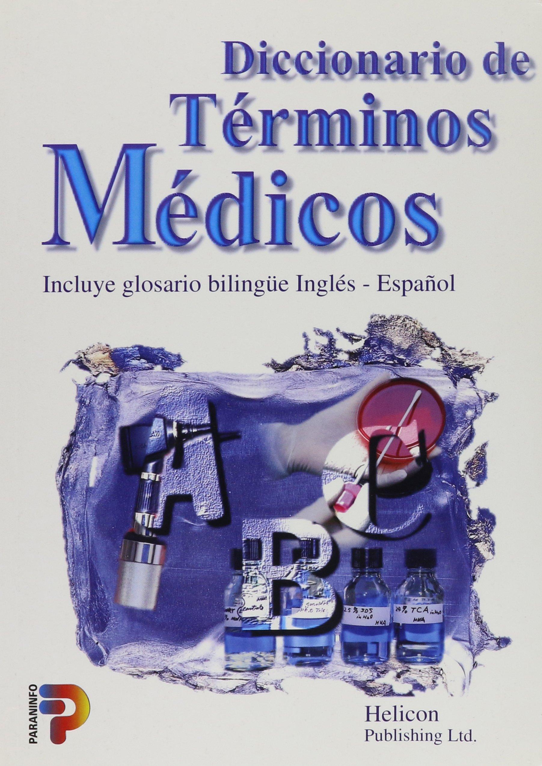 Diccionario de Terminos Medicos (Spanish Edition): Helicon Publishing Ltd: 9788428324328: Amazon.com: Books