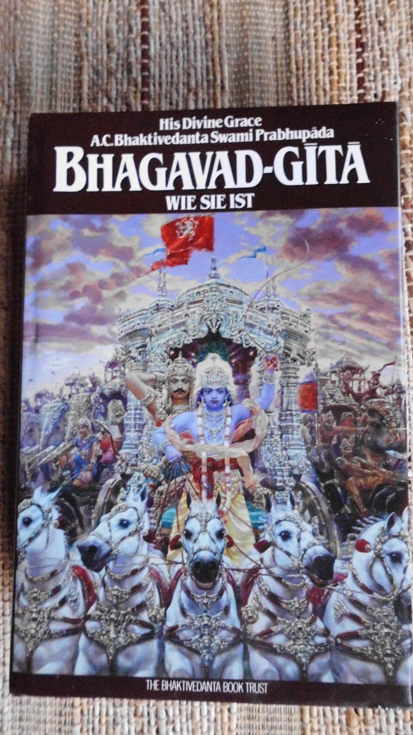Bhagavad - gita - wie sie ist - Vollständige Ausgabe