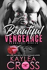 Beautiful Vengeance (Vengeance Series Book 5) Kindle Edition