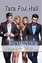 Forever (Promise Me Book 16) Kindle Edition