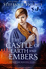 The Castle of Earth and Embers (Briarwood Witches Book 1) Kindle Edition
