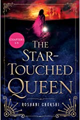 The Star-Touched Queen- Sneak Peek: Chapters 1-5 Kindle Edition