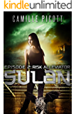 Risk Alleviator (Sulan, Episode 2)