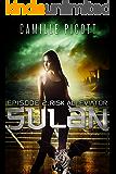 Risk Alleviator (Sulan, Episode 2) (English Edition)