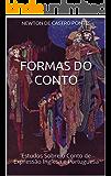 Formas do Conto: Estudos Sobre o Conto de Expressão Inglesa e Portuguesa