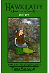 Hawklady: A Spellmonger Cadet Novel