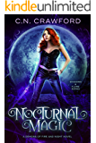 Nocturnal Magic: A Demons of Fire and Night Novel (Shadows & Flame Series Book 2)