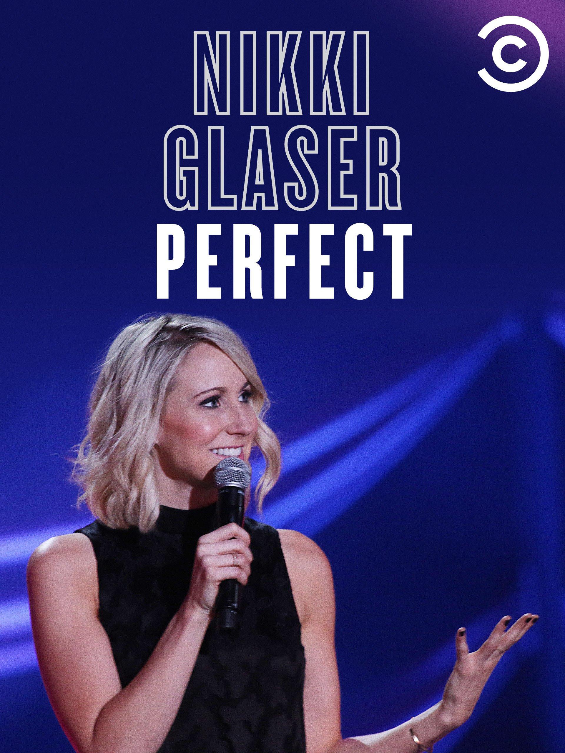 Amazon: Nikki Glaser: Perfect: Ryan Polito: Amazon Digital Services Llc