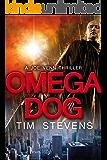 Omega Dog (Joe Venn Crime Action Thriller Series Book 1)