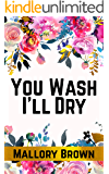 You Wash I'll Dry