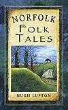 Norfolk Folk Tales (Folk Tales: United Kingdom)
