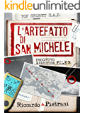 L'Artefatto di San Michele: Progetto Abduction file 3