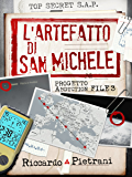 L'Artefatto di San Michele: Progetto Abduction file 3