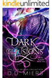 Dark Illusions (Relic Keeper Book 2)