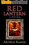 Red Lantern: A Short Story
