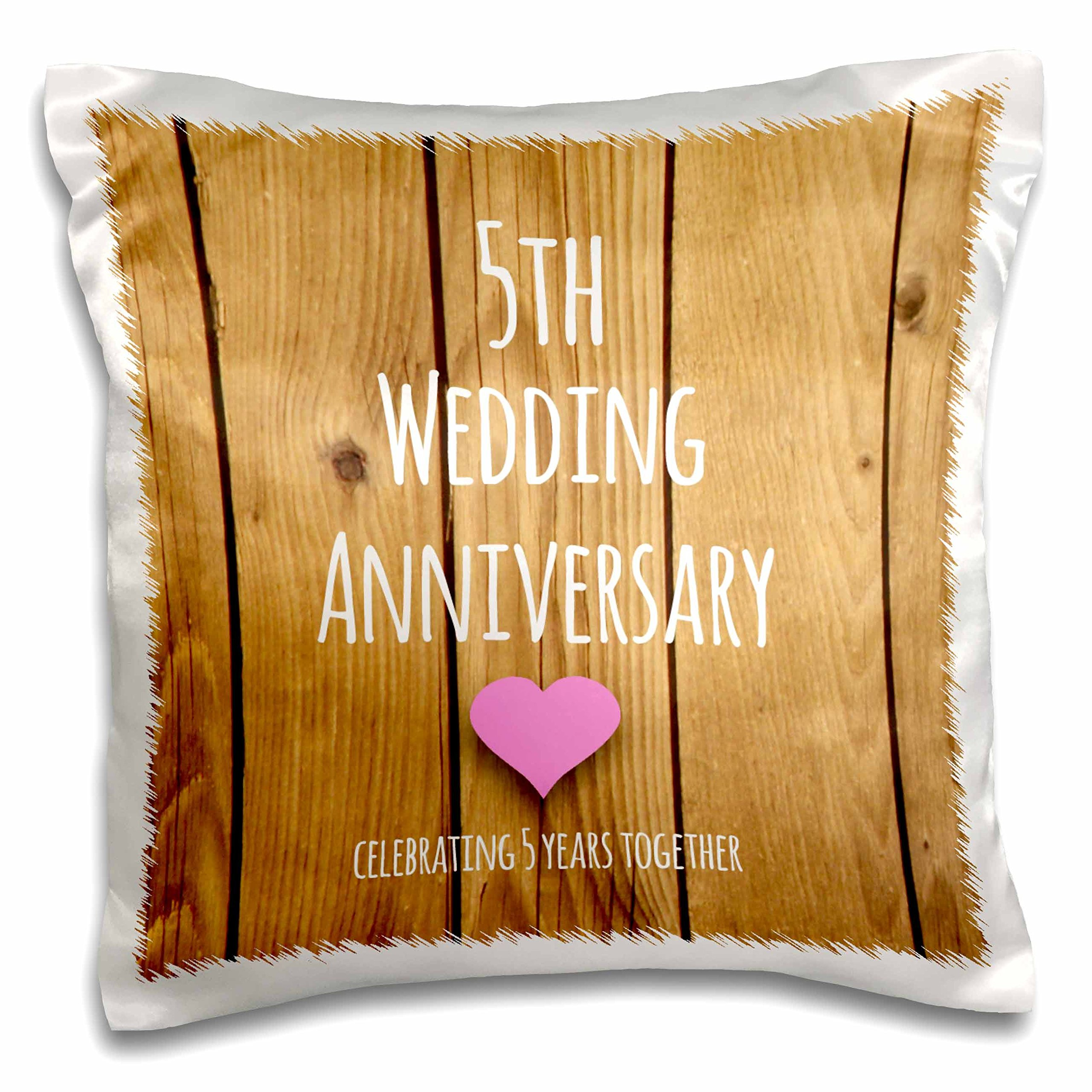 3D Rose 5Th Wedding Gift-Wood Celebrating 5 Years Together-Fifth Anniversaries Five Yrs Design Pillowcase, 16'' x 16''