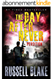 The Day After Never - Perdition (Book 6) (English Edition)