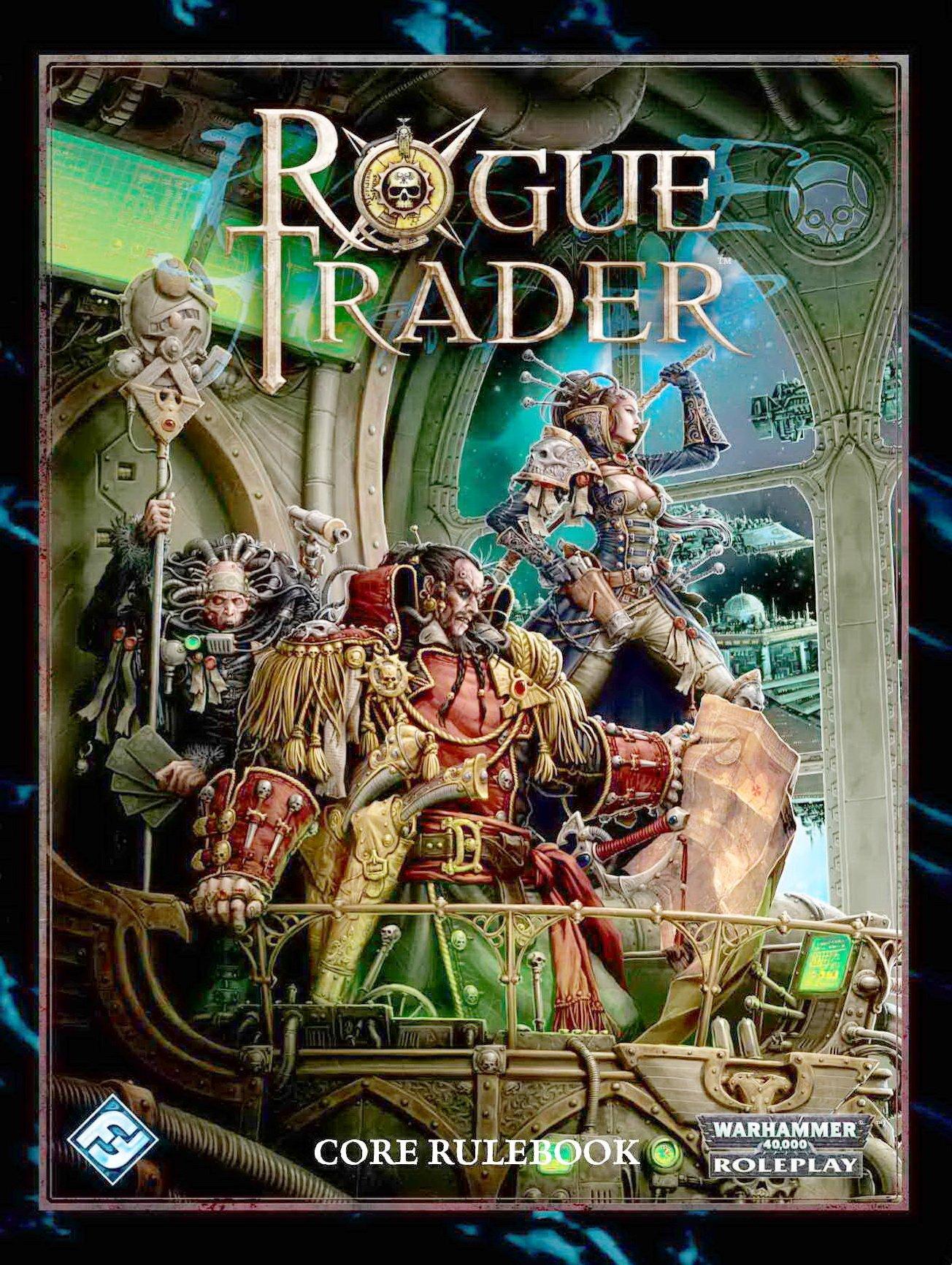 Rogue Trader: Core Rulebook (Warhammer 40,000 40K 30K RPG Roleplay) pdf epub