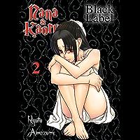 Nana & Kaoru - Black Label, Band 2